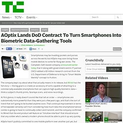 AOptix Lands DoD Contract To Turn Smartphones Into Biometric Data-Gathering Tools