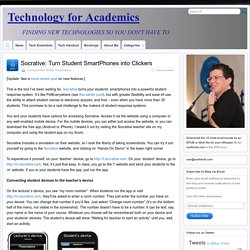 Socrative: Turn Student SmartPhones into Clickers » Technology for Educators
