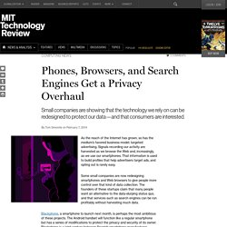 From Search Engines to Smartphones, Technology Gets a Privacy Overhaul
