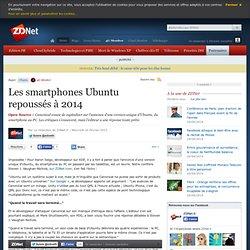 Les smartphones Ubuntu repoussés à 2014