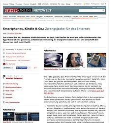 Smartphones, Kindle & Co.: Zwangsjacke für das Internet - SPIEGE