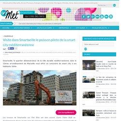 Visite dans Smartseille le poisson pilote de la smart city méditerranéenne