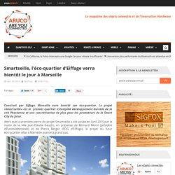 Smartseille, l'éco-quartier d'Eiffage verra bientôt le jour à Marseille