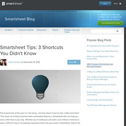 Smartsheet Tips: 3 Shortcuts You Didn't Know