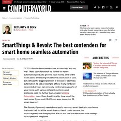 SmartThings & Revolv: The best contenders for smart home seamless automation