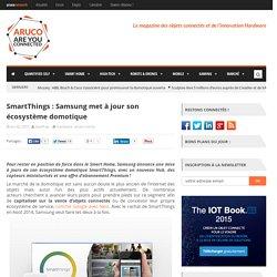 SmartThings : Samsung met à jour son écosystème domotique