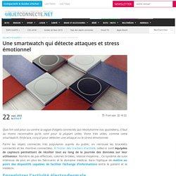 Une smartwatch qui détecte attaques et stress émotionnel