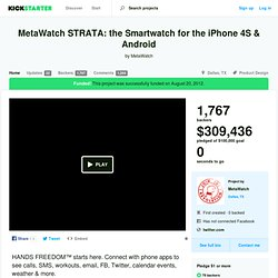 MetaWatch STRATA: the Smartwatch for the iPhone 4S & Android by MetaWatch