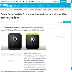 Sony Smartwatch 3 : La montre maintenant disponible sur le site Sony