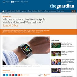 Who are smartwatches like the Apple Watch really for?