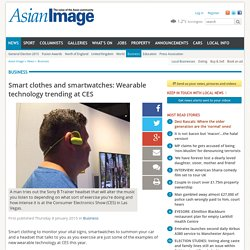 Smart clothes and smartwatches: Wearable technology trending at CES