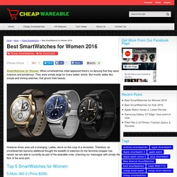 Best SmartWatches for Women 2016 - Cheap Wareable