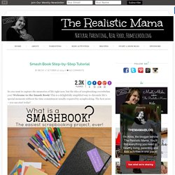Smash Book Step-by-Step Tutorial - The Realistic Mama