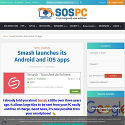 Smash lance ses apps Android et iOS - SOSPC