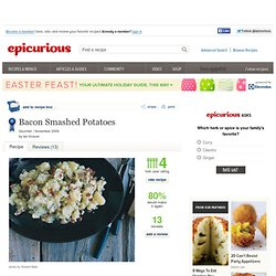 Bacon Smashed Potatoes Recipe at Epicurious