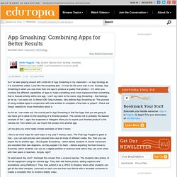 App Smashing: Combing Apps for Better Results