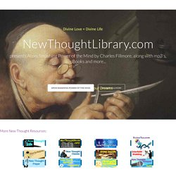 Atom Smashing Power of the Mind by Charles Fillmore - Read the Complete Text for free at NewThoughtLibrary.com