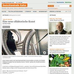 """""""Smeller""""-Maschine - Eine neue olfaktorische Kunst"""