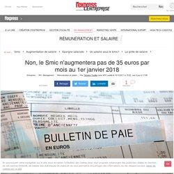 Non, le Smic n'augmentera pas de 35 euros par mois au 1er janvier 2018