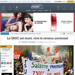 Le SMIC est mort, vive le revenu universel