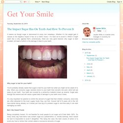 Effect of Sugar on Teeth and How to Prevent It