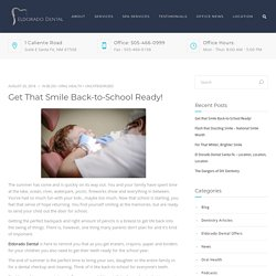 Get That Smile Back-To-School Ready!