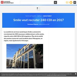 Smile veut recruter 240 CDI en 2017
