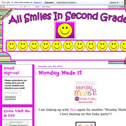 All Smiles in Second Grade: Monday Made It