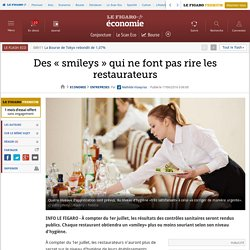 LE FIGARO 17/06/16 Des « smileys » qui ne font pas rire les restaurateurs