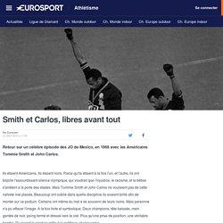 Smith et Carlos, libres - Athlétisme
