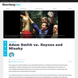 Adam Smith vs. Keynes and Minsky