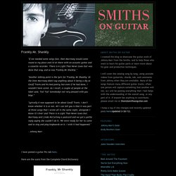 Smiths On Guitar: Frankly Mr. Shankly