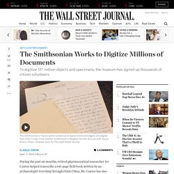 The Smithsonian Works to Digitize Millions of Documents