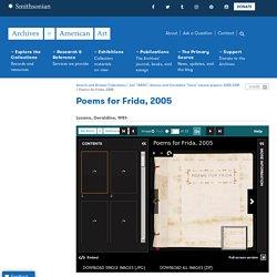 "Poems for Frida, 2005, from the Jari ""WERC"" Alvarez and Geraldine ""Gera"" Lozano papers, 2005-2015"