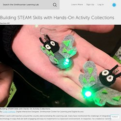 Building STEAM Skills with Hands-On Activity Collections