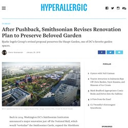 After Pushback, Smithsonian Revises Renovation Plan to Preserve Beloved Garden