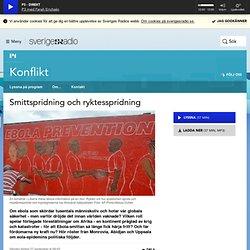 Smittspridning och ryktesspridning 27 september kl 09:03 - Konflikt