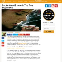 Smoke Weed? Here is The Real Breakdown