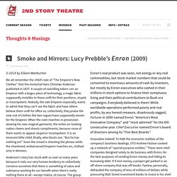 Smoke and Mirrors: Lucy Prebble's Enron (2009) - 2nd Story Theatre