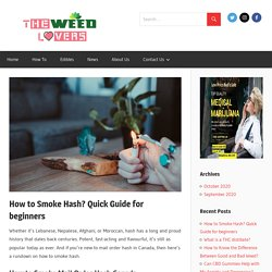How to Smoke Hash? Quick Guide for beginners - The Weed Lovers