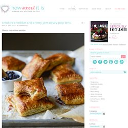 Smoked Cheddar and Cherry Jam Pastry Pop Tarts