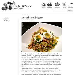 Smoked trout kedgeree « Rocket & Squash