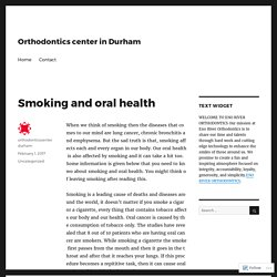 Smoking and oral health – Orthodontics center in Durham
