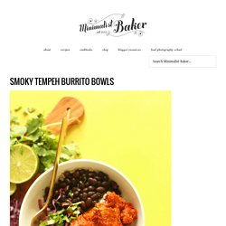 Smoky Tempeh Burrito Bowls