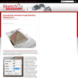 Smooth Step Animation Google SketchUp Plugin Review