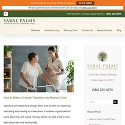 How to Make a Smooth Transition into Memory Care - Sabal Palms
