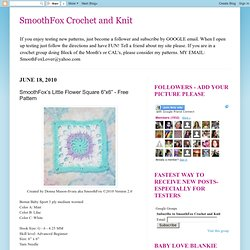 "SmoothFox Crochet and Knit: SmoothFox's Little Flower Square 6""x6"" - Free Pattern"
