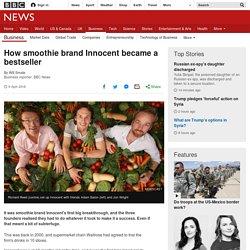 How smoothie brand Innocent became a bestseller