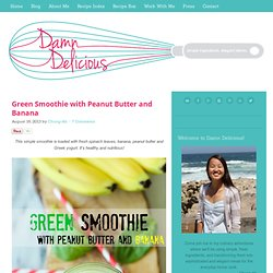 , Green Smoothie with Peanut Butter and Banana