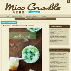 Smoothie au persil - Miss Crumble